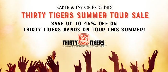Front Row - THIRTY TIGERS SUMMER TOUR SALE